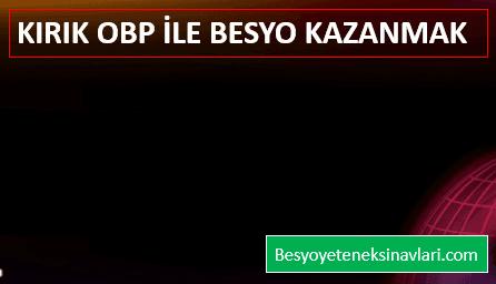 Kırık OBP ile Besyo Kazanmak