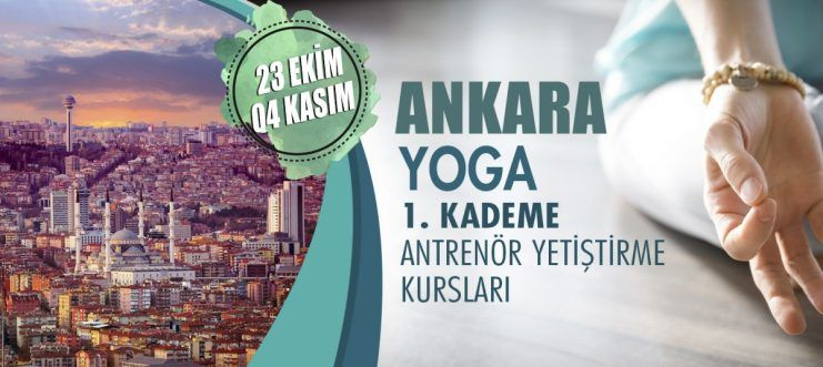 Ankara'da 1. Kademe Yoga Antrenörlük Kursu Açılacaktır