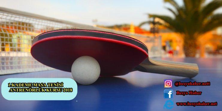 Masa Tenisi 1.Kademe Antrenörlük Kursu Duyurusu 2018