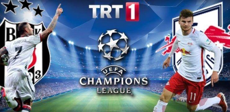 Beşiktaş – Leipzig maçı TRT 1'de