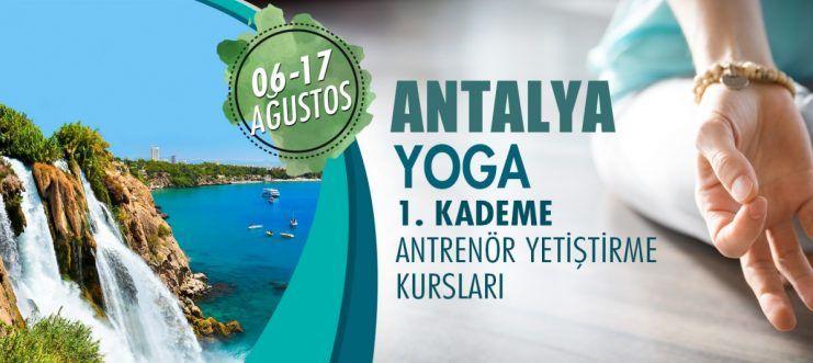 Antalya'da 1. Kademe Yoga Antrenörlük Kursu Açılacaktır