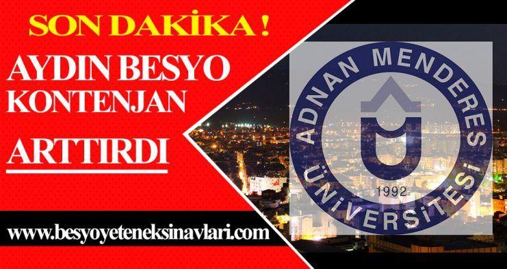 Müjde! Aydın Adnan Menderes Besyo KONTENJAN ARTTIRDI !