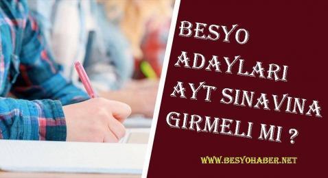 Besyo Adayları AYT Sınavına Girmeli mi?