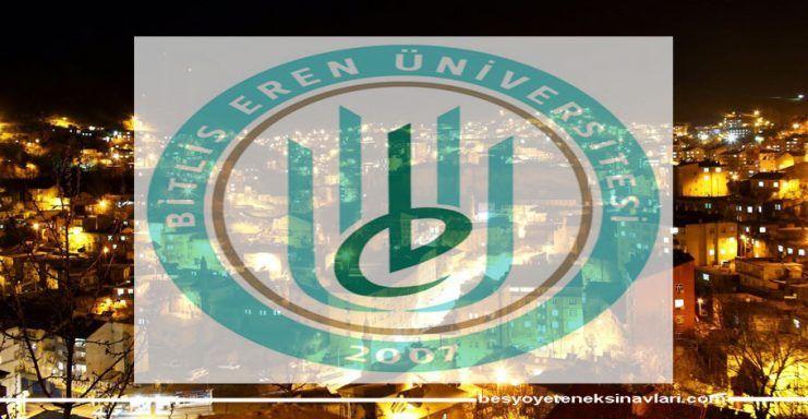 Bitlis Eren Üniversitesi 2018 Besyo Sonuçları Açıklandı