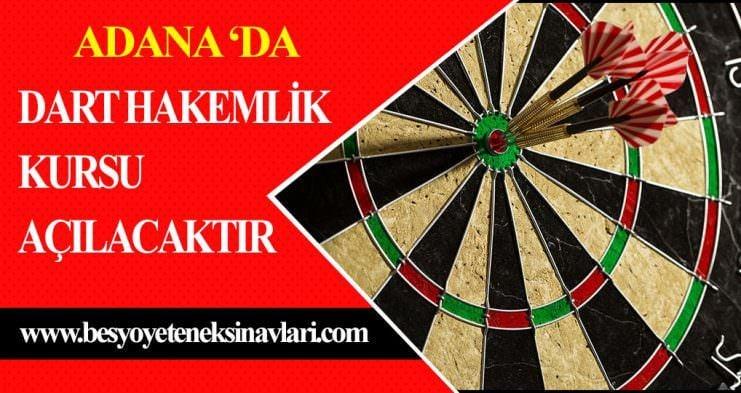 Adana'da Dart Hakemlik Kursu Açılacaktır !