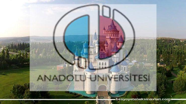 Eskişehir Teknik Üniversitesi(Anadolu Üniversitesi) 2018 BESYO Kılavuzunu Açıkladı