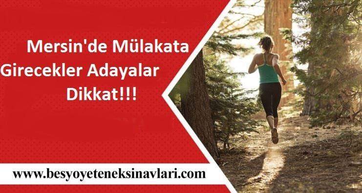 Mersin'de Mülakata Girecekler Adayalar Dikkat!!! ( Bire Bir Parkur Çalışmaları )
