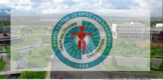Niğde Ömer Halisdemir Besyo Yetenek Sınav Sonuçları 2017